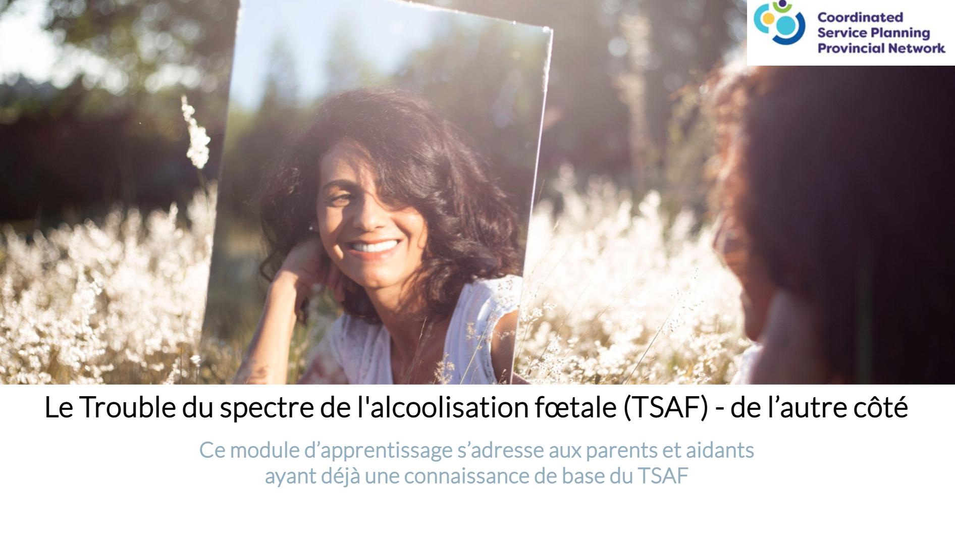 Le Trouble du spectre de l'alcoolisation fœtale (TSAF) – de l'autre côté